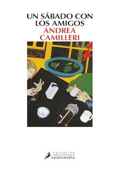 Andrea Camilleri: Un sábado con los amigos