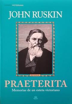 John Ruskin: Praeterita