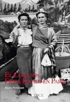 Marc Petitjean: El corazón. Frida Khalo en París