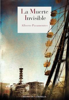 Alberto Pasamontes: La Muerte Invisible