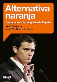 Iñaki Ellakurría y José Mª Albert de Paco: Alternativa naranja