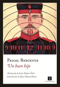Pascal Bruckner: Un buen hijo