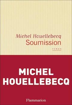 Michel Houellebecq: Soumission
