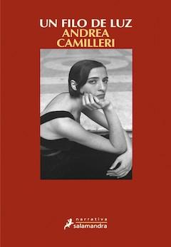 Andrea Camilleri: Un filo de luz