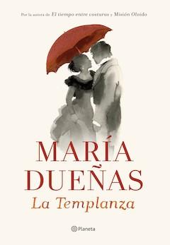 María Dueñas: La Templanza