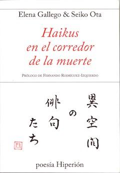 Elena Gallego y Seico Ota (eds): Haikus en el corredor de la muerte
