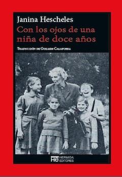 Janina Hescheles: Con los ojos de una niña de doce años