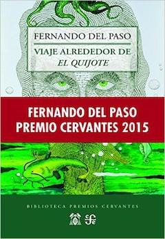 Fernando del Paso: Viaje alrededor del Quijote