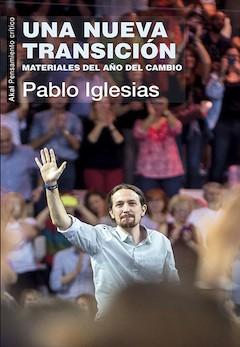 Pablo Iglesias: Una nueva transición