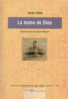 Juan Villa: La mano de Dios
