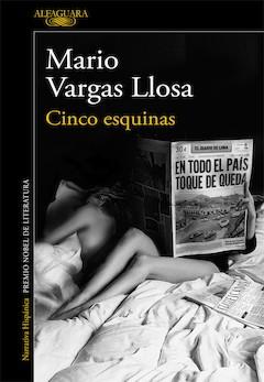 Mario Vargas Llosa: Cinco esquinas