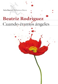 Beatriz Rodríguez: Cuando éramos ángeles