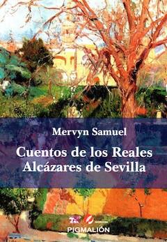 Mervyn Samuel: Cuentos de los Reales Alcázares de Sevilla