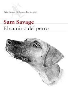 Sam Savage: El camino del perro