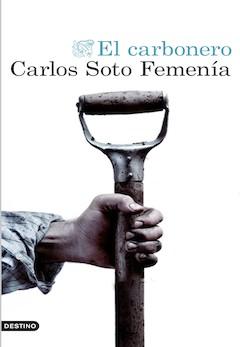 Carlos Soto Femenía: El carbonero