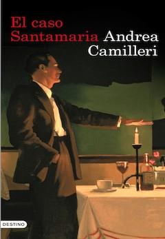 Andrea Camilleri: El caso Santamaría