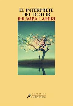 Jhumpa Lahiri: El intérprete del dolor