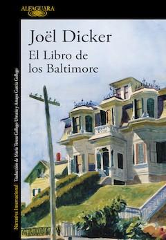 Jöel Dicker: El libro de los Baltimore