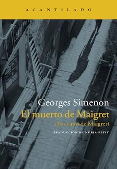 Georges Simenon: El muerto de Maigret (Los casos de Maigret)