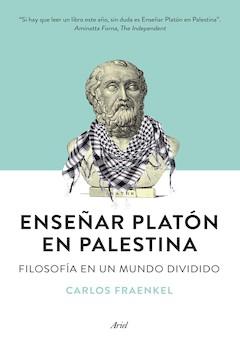Carlos Fraenkel: Enseñar Platón en Palestina