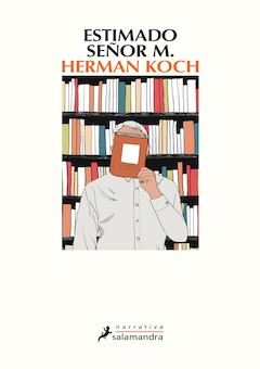 Herman Koch: Estimado señor M.