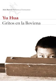 Yu Hua: Gritos en la llovizna