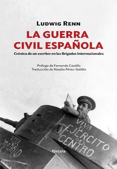 Ludwig Renn: La Guerra Civil española