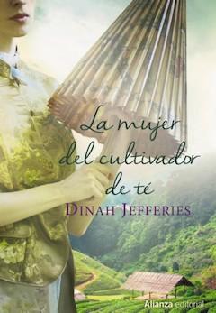 Dinah Jefferies: La mujer del cultivador de té