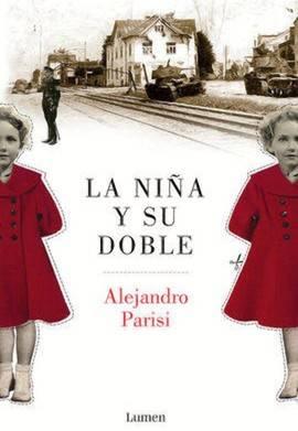 Alejandro Parisi: La niña y su doble