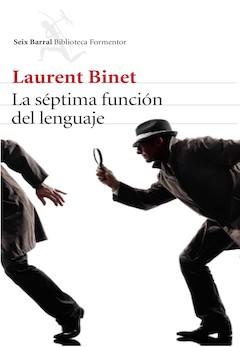 Laurent Binet: La séptima función del lenguaje