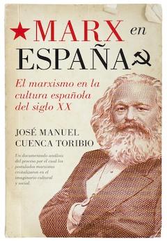 José Manuel Cuenca Toribio: Marx en España
