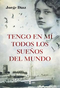 Jorge Díaz: Tengo en mí todos los sueños del mundo