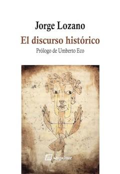 Jorge Lozano: El discurso histórico