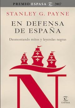 Stanley G. Payne: En defensa de España