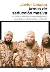 Javier Lesaca: Armas de seducción masiva