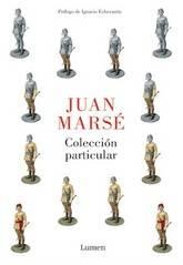 Juan Marsé: Colección particular