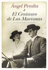 Ángel Peralta: El centauro de las marismas