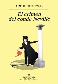 Amélie Nothomb: El crimen del conde Neville