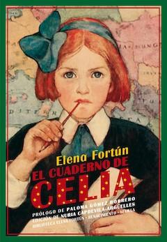 Elena Fortún: El cuaderno de Celia