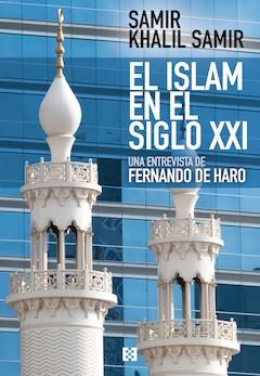 Fernando de Haro: El Islam en el siglo XXI