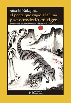 Atsushi Nakajima: El poeta que rugió a la luna y se convirtió en tigre
