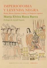 María Elvira Roca Barea: Imperiofobia y leyenda negra