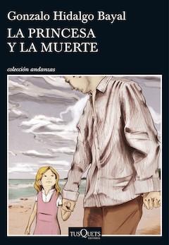 Gonzalo Hidalgo Bayal: La princesa y la muerte.