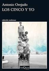 Antonio Orejudo: Los cinco y yo