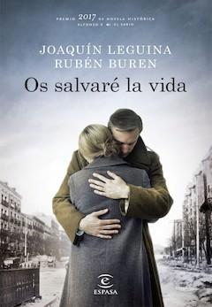 Joaquín Leguina y Rubén Buren: Os salvaré la vida