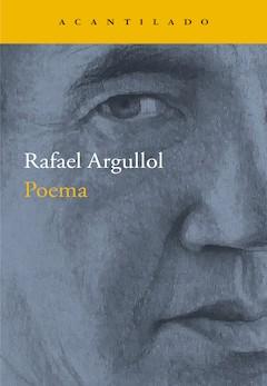 Rafael Argullol: Poema