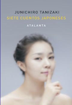 Junichiro Tanizaki: Siete cuentos japoneses