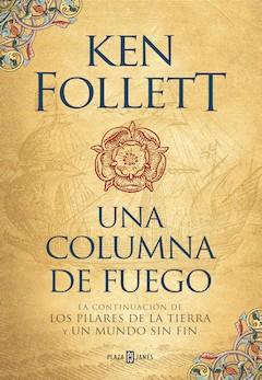 Ken Follet: Una columna de fuego