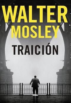 Walter Mosley: Traición