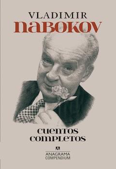 Vladimir Nabokov: Cuentos completos